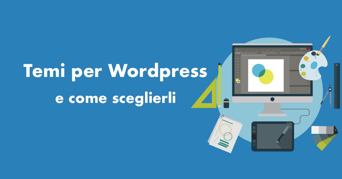 Temi per Wordpress e come sceglierli